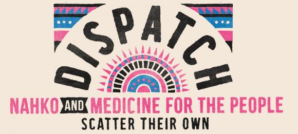 Dispatch & Nahko and Medicine For The People at Murat Theatre
