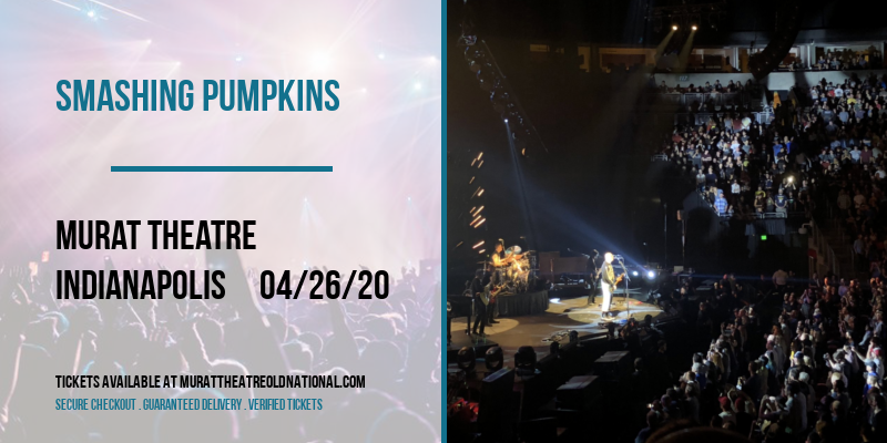 Smashing Pumpkins [CANCELLED] at Murat Theatre