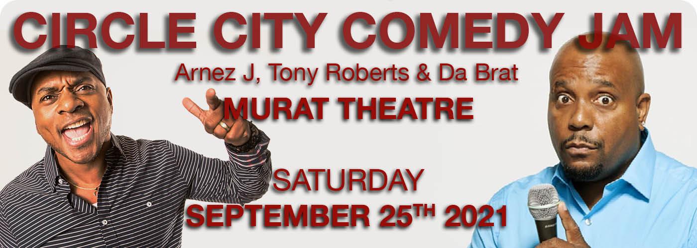 Circle City Comedy Jam: Arnez J, Tony Roberts & Da Brat at Murat Theatre
