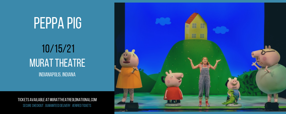 Peppa Pig [CANCELLED] at Murat Theatre