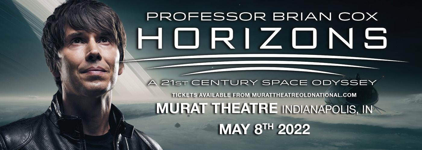 Professor Brian Cox: Horizons, A 21st Century Space Odyssey at Murat Theatre