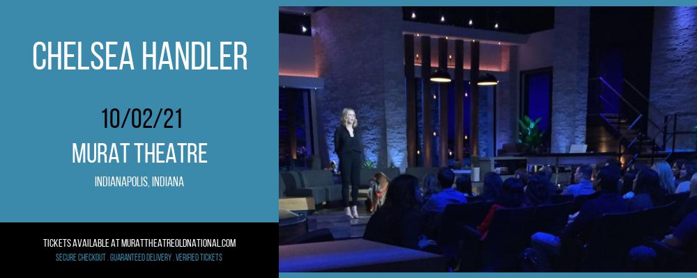 Chelsea Handler at Murat Theatre