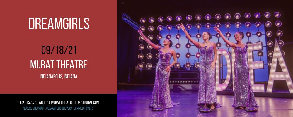 Dreamgirls at Murat Theatre